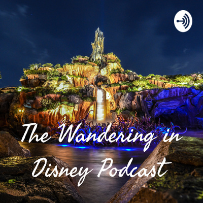 The Wandering in Disney Podcast
