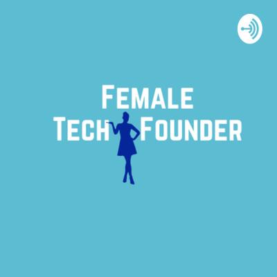 Female Tech Founder