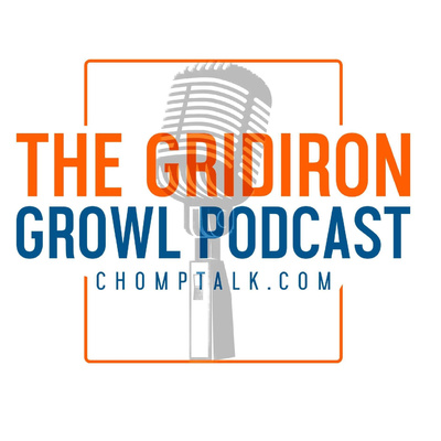 The Gridiron Growl Podcast from ChompTalk