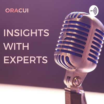 Insights With Experts - by Oracui
