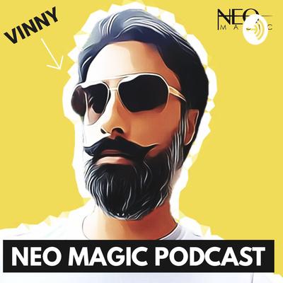 Neo Magic Podcast