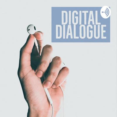 Digital Dialogue