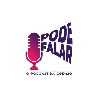 Pode Falar - O Podcast da CGE-MG