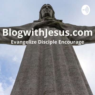 blogwithjesus.com podcast