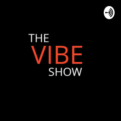 THE VIBE SHOW