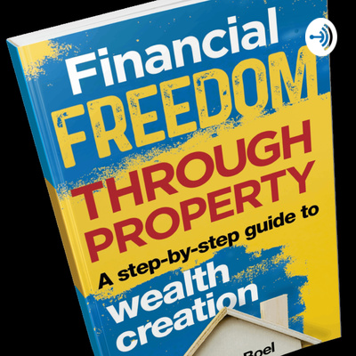 Financial Freedom Through Property