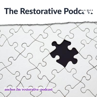 The Restorative Podcast
