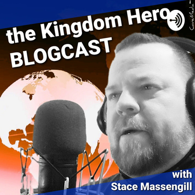 Kingdom Hero Blogcast