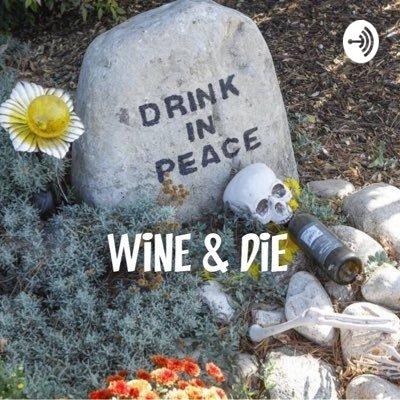 Wine & Die