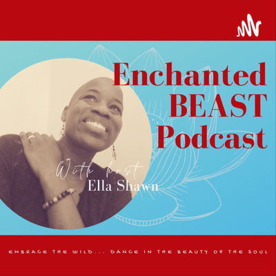 Enchanted Beast Podcast