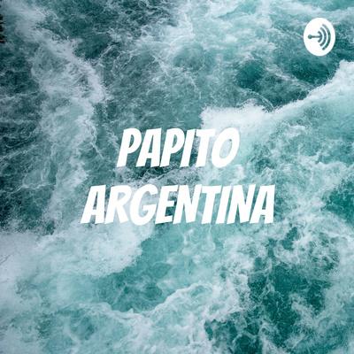 PAPITO ARGENTINA