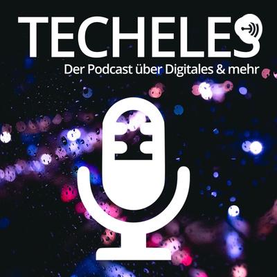 Techeles | Über Digitales & mehr