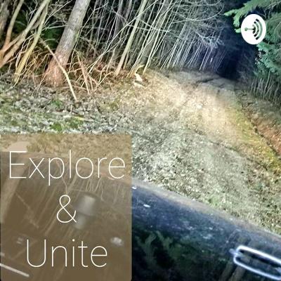 Explore & Unite