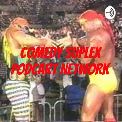 Comedy Suplex Podcart Network