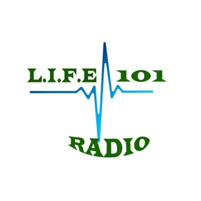 L.I.F.E. 101 Radio On Demand