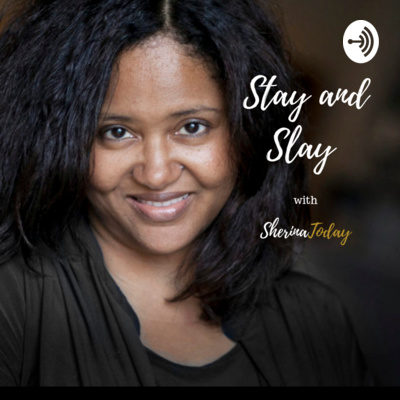 Stay and Slay with SherinaToday.