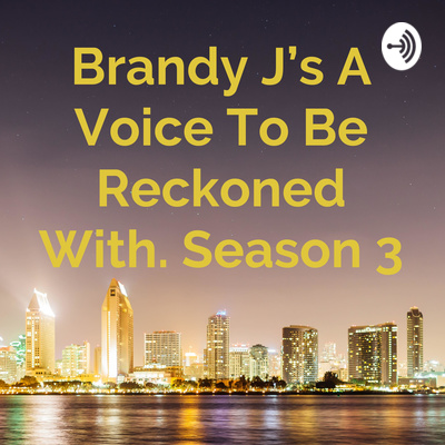 Brandy J's A Voice To Be Reckoned With. Season 3