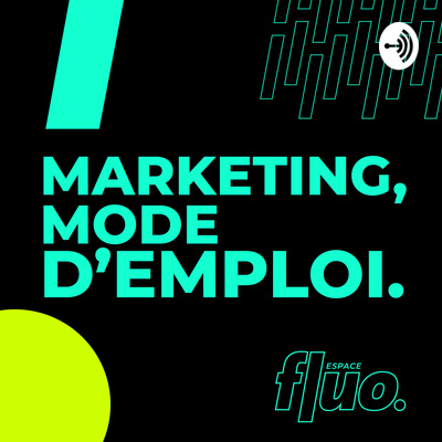 Marketing, mode d'emploi