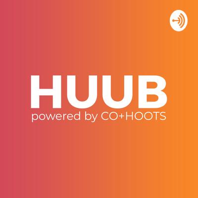 HUUB | Powered by CO+HOOTS