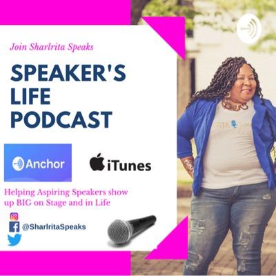 Speaker's Life with Sharlrita