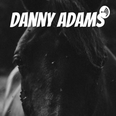 "Danny ""The Dark Horse"" Adams"