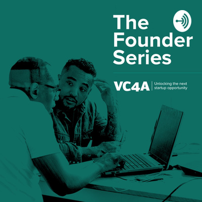 The VC4A Founder Series