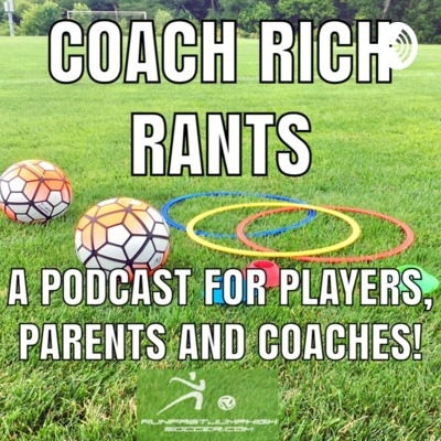 Coach Rich Rants