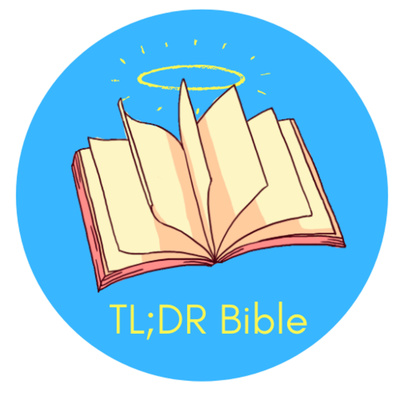 The TL;DR Bible Show
