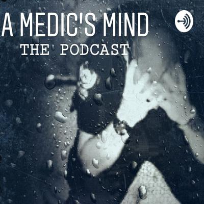 A Medic's Mind