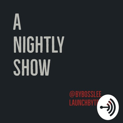 A Nightly Show