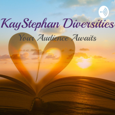 KayStephan Diversities PRESENTS