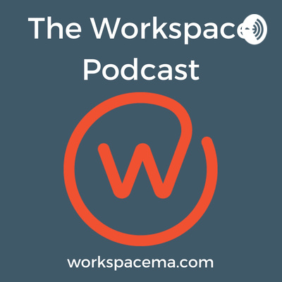 The Workspace Podcast