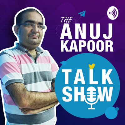 The Anuj Kapoor Talk Show (AKTS)