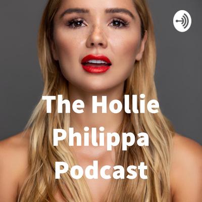 The Hollie Philippa Podcast