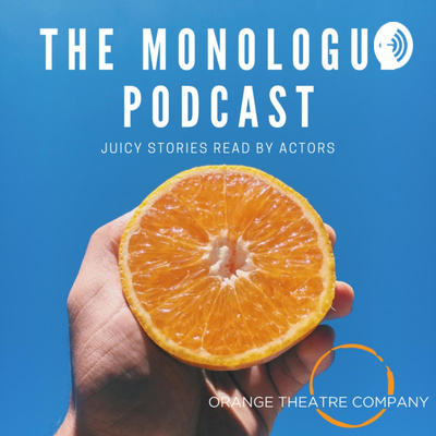 The Monologue Podcast