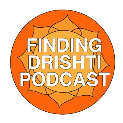 Finding Drishti Podcast