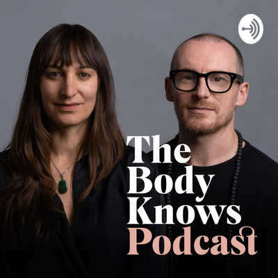 The Body Knows Podcast