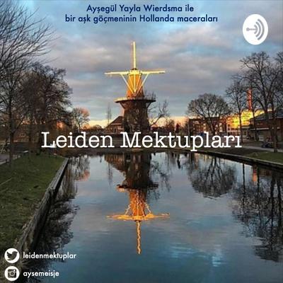 Leiden Mektupları | Türkçe Podcast