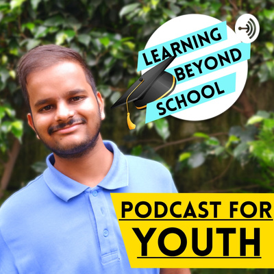 Learning Beyond School with Unmit Mittal