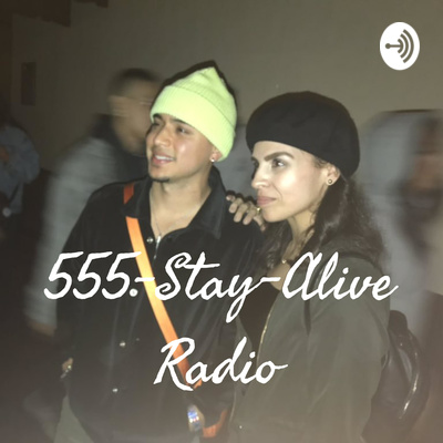 555-Stay-Alive Radio