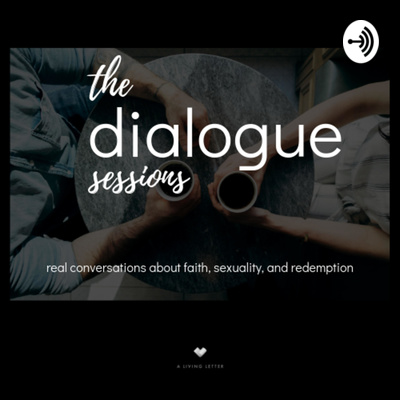 The Dialogue Sessions
