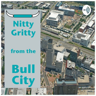 Nitty Gritty from the Bull City