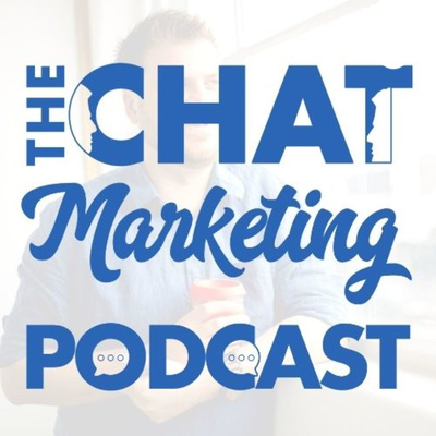Chat Marketing Podcast