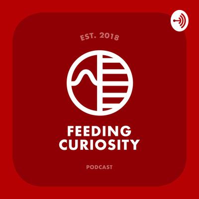 Feeding Curiosity