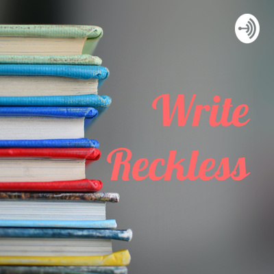 Write Reckless