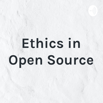 Ethics in Open Source