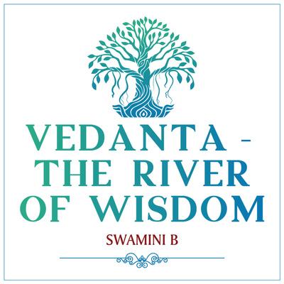 Vedanta - The River of Wisdom