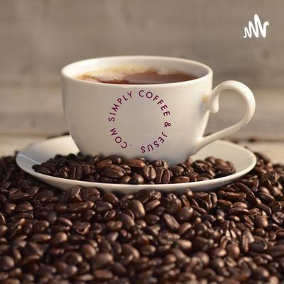 Simply Coffee And Jesus