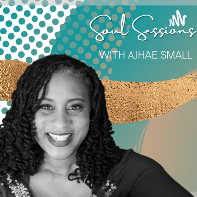 Soul Sessions with Ajhae Small