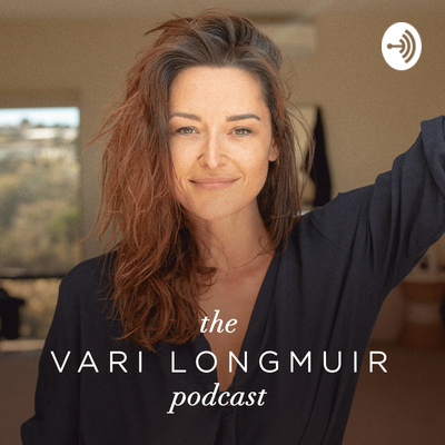 The Vari Longmuir Podcast